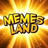 MEMES LAND