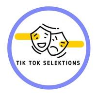Tik-Tok Selections